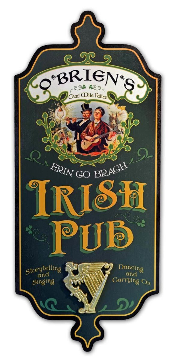 DUB 52 Irish Pub sign erin go braugh
