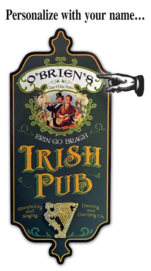 DUB 52 Irish Pubx sign erin go braugh