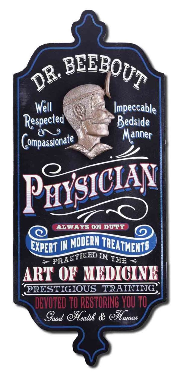 DUB 62 Physician antique medicine sign