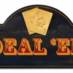 deal em sign